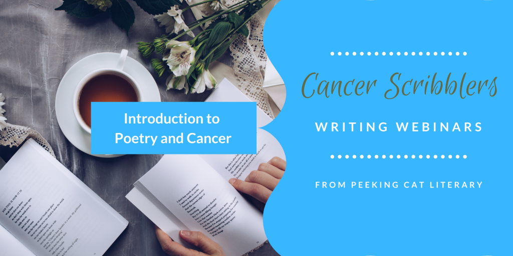 Cancer Scribblers Introduction to Poetry and Cancer